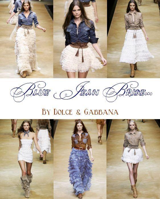 Blue jean bride- country wedding dress inspiration from Dolce & Gabbana runway show